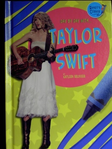 Day by Day with Taylor Swift by Kayleen Reusser for Grades 1-3.