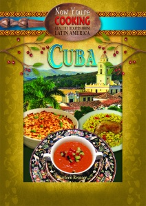 Now You're Cooking: Cuba cookbook (Purple Toad Publishing)